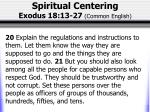 spiritual centering exodus 18 13 27 common english2