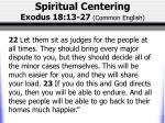 spiritual centering exodus 18 13 27 common english3