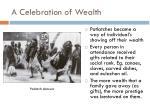 a celebration of wealth