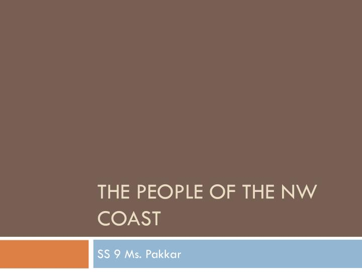 the people of the nw coast n.