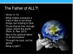 the father of all