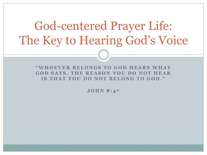 god centered prayer life the key to hearing god s voice n.