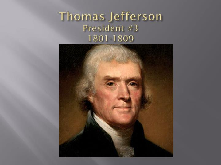 thomas jefferson president 3 1801 1809 n.