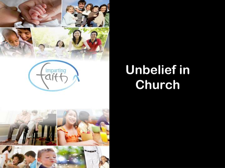 unbelief in church n.