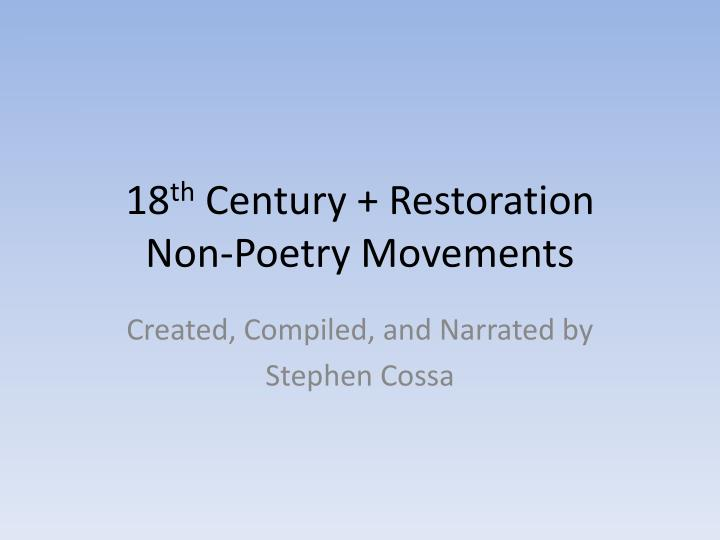 18 th century restoration non poetry movements n.