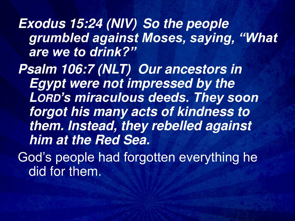 PPT - God's Provision in the Wilderness Exodus 15:22-27