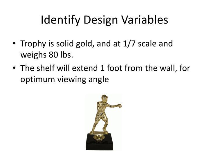 Identify design variables