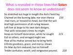 what is revealed in these lines that satan does not seem to know or understand