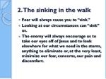 2 the sinking in the walk