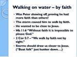 walking on water by faith