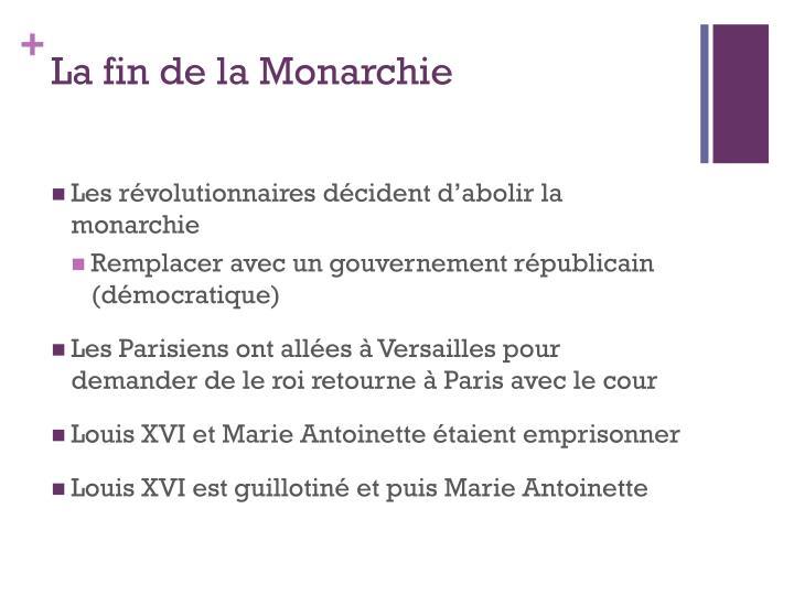 La fin de la Monarchie