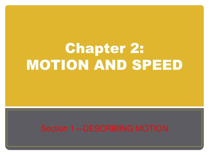 chapter 2 motion and speed n.