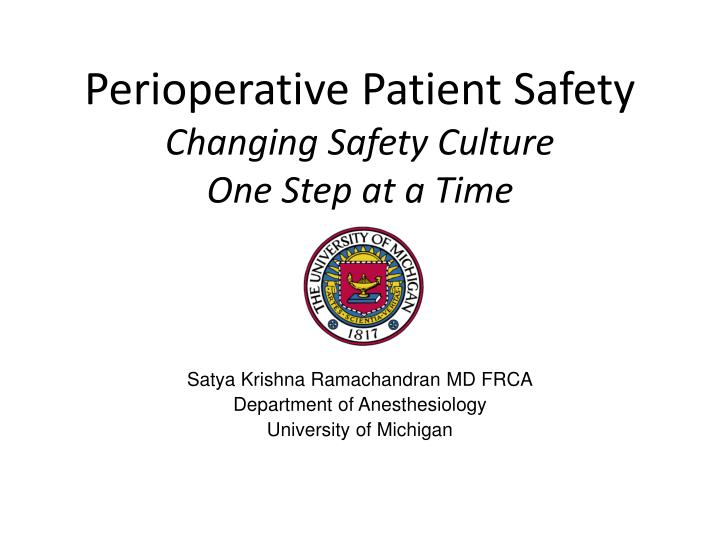 perioperative patient safety changing safety culture one step at a time n.