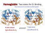hemoglobin two states for o 2 binding