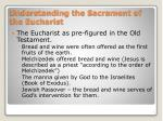 understanding the sacrament of the eucharist