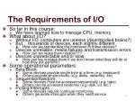 the requirements of i o