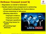 defense counsel cont d