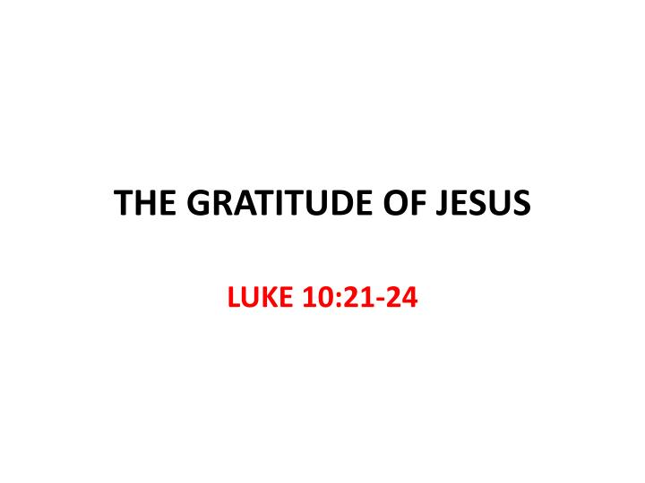 the gratitude of jesus n.