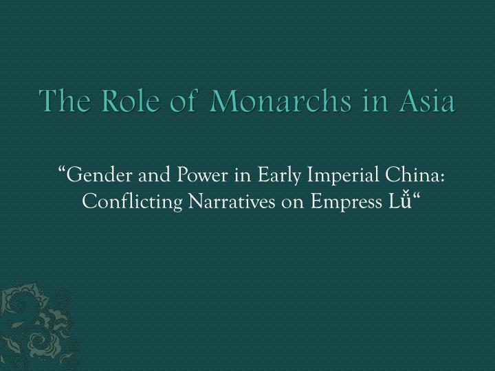 the role of monarchs in asia n.