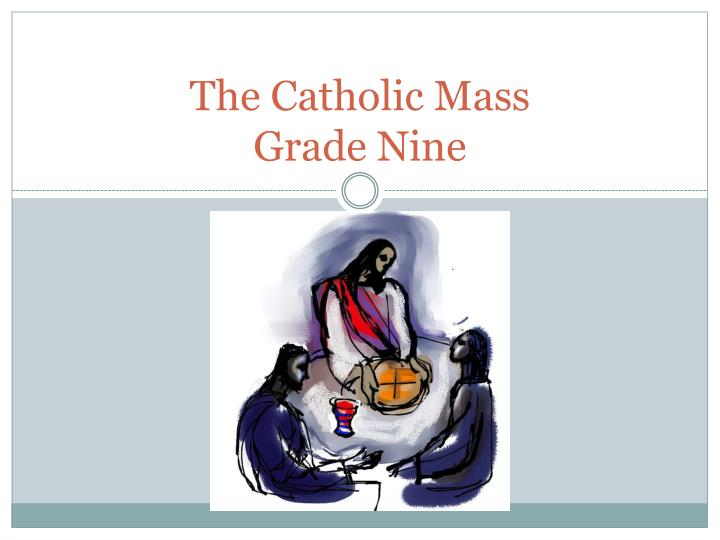 the catholic mass grade nine n.