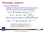 mosaicking equations