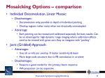 mosaicking options comparison