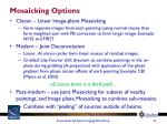mosaicking options