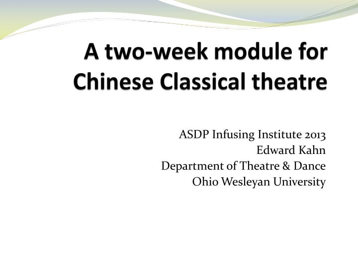 a two week module for chinese classical theatre n.