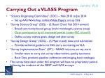 carrying out a vlass program