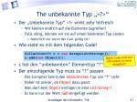 the unbekannte typ