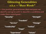 glittering generalities a k a buzz words