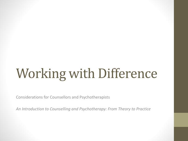 working with difference