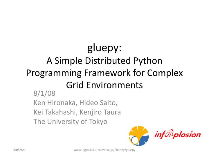gluepy a simple distributed python programming framework for complex grid environments n.