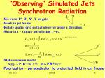 observing simulated jets synchrotron radiation