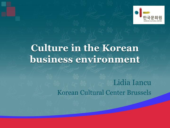 culture in the korean business environment n.