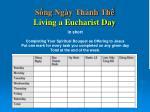 s ng nga y tha nh th living a eucharist day1