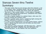 stanzas seven thru twelve summary