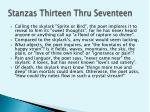 stanzas thirteen thru seventeen