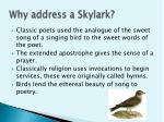 why address a skylark