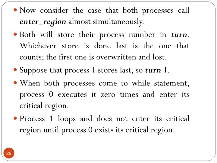 Now consider the case that both processes call