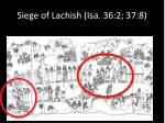 siege of lachish isa 36 2 37 8