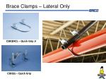 brace clamps lateral only