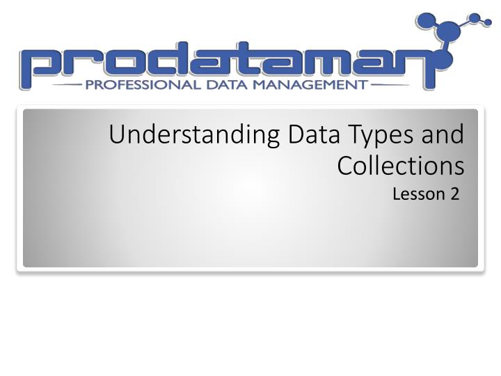 understanding data types and collections n.