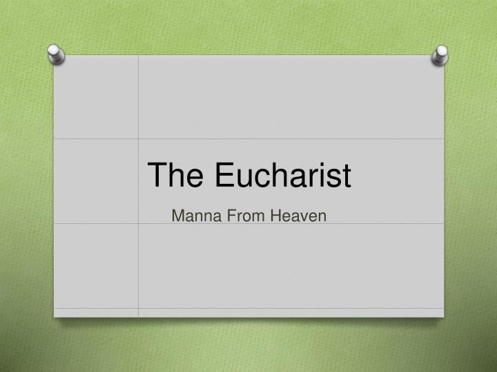 the eucharist n.
