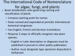the international code of nomenclature for algae fungi and plants