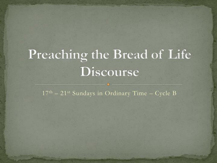 preaching the bread of life discourse n.