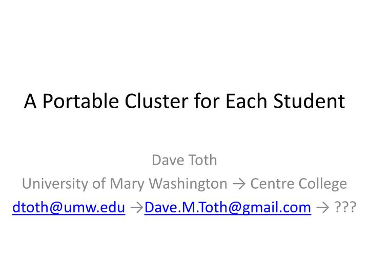 a portable cluster for each student n.