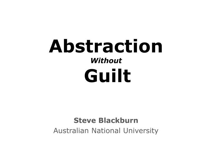 abstraction without guilt n.