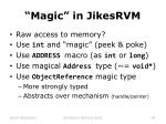 magic in jikesrvm3