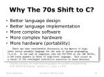 why the 70s shift to c